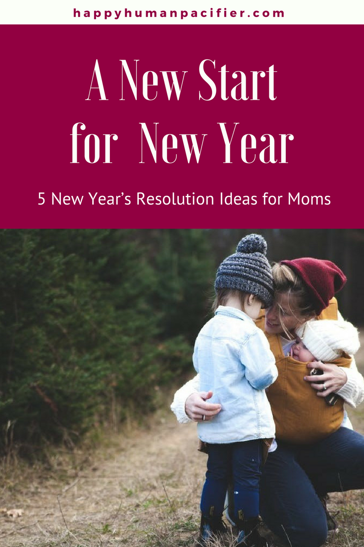 Here's my Take on New Year's Resolutions for Moms. Hint: They all involve Kindness starting with being kind to ourselves. #ANewStartforNewYear # NewYear2018 #NewYearsResolutionsMoms