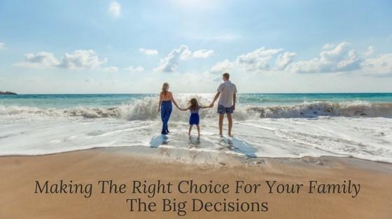 Family The Big Decisions happyhumanpacifier.com
