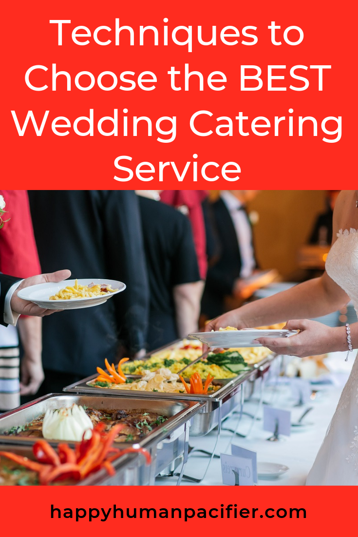 Are you planning for your special day? Guest Poster, Anna Wrench shares 4 tips on how to choose the best wedding catering service. #choosethebestweddingcateringservice