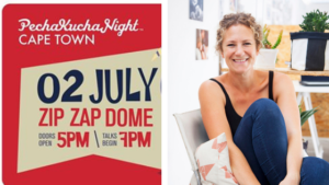 Come join us at Pecha Kucha Night Cape Town next Tuesday night, 2nd July 2019