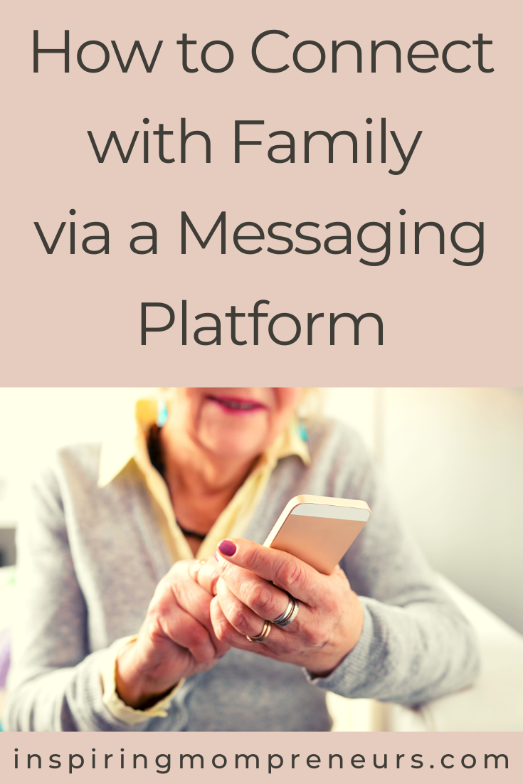 How to Connect with Family via a Messaging Platform